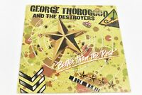 George Thorogood And The Destroyers - Better Than The Rest, VINYL LP