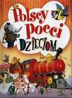 Polscy poeci dzieciom By Malgorzata Gozdziewicz (ilustr.)