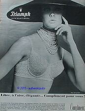 PUBLICITE TRIUMPH SOUTIEN GORGE MODELE COMPLIMENT DE 1965 FRENCH AD PUB PIN UP