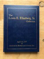 AUCTION CATALOGUE [SIGNED] Louis E. Eliasberg, Sr. April 6-8, 1997