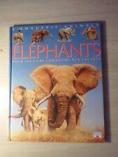 les éléphants pour les faire connaitre aux enfants