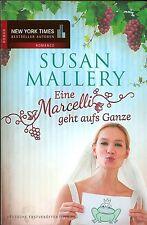 Susan Mallery. Eine Marcelli geht aufs Ganze (2013, Taschenbuch)