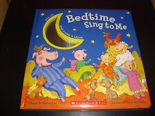 Bedtime Sing To Me With CD Read Sing Learn Scholastic Hardcover Book New / Mint
