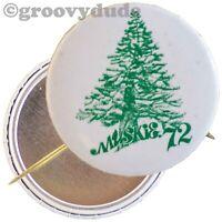 1972 Senator Ed Muskie For President Maine Tree '72 Campaign Pin Pinback Button