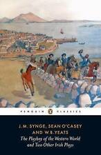 NEW The Playboy of the Western World and Two Other Irish Plays by J. M. Synge