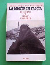 La morte in faccia - J. Derogy J. Noel Gurgand - 1^ Ed. Rizzoli 1975 - Israele