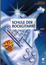 E-Gitarre Noten : Schule der Rockgitarre (Scheinhütte)