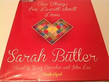 Ten Things I've Learnt About Love Sarah Butler 7 CD Unabridged Audiobook NEW - H