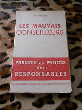 LES MAUVAIS CONSEILLEURS - Jean Gallot - Guillemot & Lamothe 1941