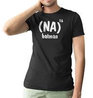 Na To The Power Of 16 Batman Mens Funny T shirt Novelty TV Movie