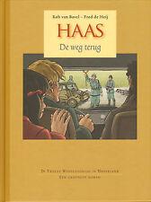 HAAS - DE WEG TERUG - Rob van Bavel en Fred de Heij