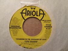 DEBORAH WASHINGTON - Standing In the Shadows Of Love (MONO)     ARIOLA DJ 45rpm
