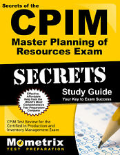 Secrets of the CPIM Master Planning of Resources Exam Study Guide