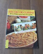 1979 Les Pâtes L'école de cuisineN°6 illustré recette Gastronomie