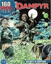 "Dampyr Speciale n. 3 ""soldati di ventura"" di Boselli, Colombo - ed. Bonelli"