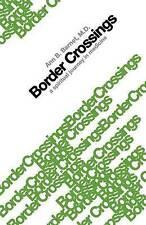 NEW Border Crossings: A Spiritual Journey in Medicine by Ann B. Barnet