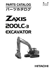 HITACHI ZAXIS 200LC-3 PARTS MANUAL REPRINTED COMB BOUND 2009 EDITION
