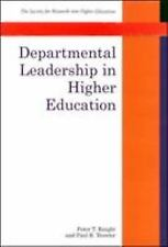 DEPARTMENTAL LEADERSHIP IN HIGHER EDUCATION (Co-Published With the-ExLibrary