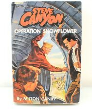 Steve Canyon Operation Snowflower Book (1959) Hardcover