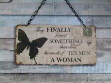 Butterfly They finally found something  a woman plaque sign SG1259
