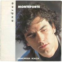 """Andrea Monteforte Vinile 7"""" 45 Giri Principessa Scalza RTI 0703-7"""