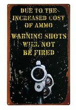 Metal Sign Cost Of Ammo Gun Rights Nostalgia Man Cave Humor NEW