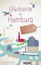 Glücksorte in Hamburg von Cornelius Hartz (2017, Taschenbuch)