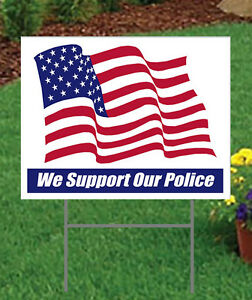 """We Support Our Police Large 24"""" x 18"""" Outdoor Yard Sign 2 sided Show Support"""