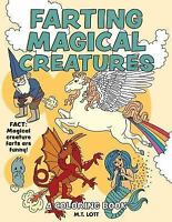 Farting Magical Creatures Coloring Book [ Lott, M.T. ] Used - VeryGood