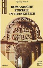 Romane portails en France (avec 104 fig.) 1977