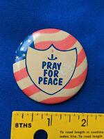 Pray For Peace Pinback Pin Button 1991 Patty Chastain Gulf War-Era VTG