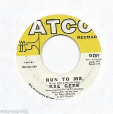 BEE GEES * 45 * Run To Me * 1972 #16 * USA VG++ ORIGINAL on ATCO