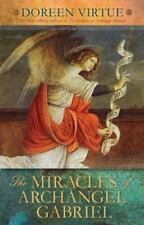 The Miracles of Archangel Gabriel by Doreen Virtue (2013, Hardcover)
