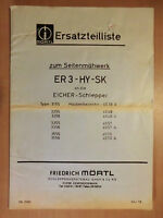 Ersatzteilliste MÖRTL Seiten-Mähwerk ER3-HY-SK Eicher Schlepper Ausgabe 1979