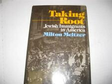 Taking Root: Jewish Immigrants in America by Milton Meltzer
