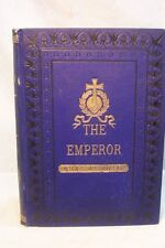 RARE BEAUTIFUL BLUE GOLD ANTIQUE OLD BOOK THE EMPEROR ROMANCE BY GEORG EBERS