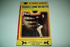 MICHAEL HALLIDAY-CRUDELE COME UN GATTO-LONGANESI DELLA SETTIMANA-VERO GIALLO 14
