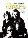 The Doors. Cinque anni di musica e parole