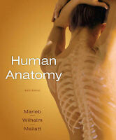 Human Anatomy with Practice Anatomy Lab 2.0 (6th Edition) by Elaine N. Marieb