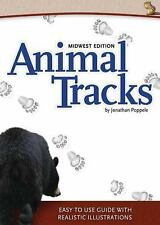 Animal Tracks : Midwest Edition by Jonathan Poppele (2012, Paperback)