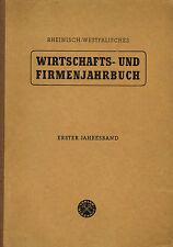 IHK Wirtschafts- Firmen-Jahrbuch Rheinland Westfalen Kammernjahrbuch 1. Jg. 1948
