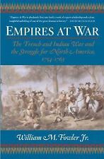 Empires At War: The French and Indian War and the Struggle for North-ExLibrary