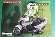HONDA JAZZ 250 SCOOTER MOTORE ADVERTISING PUBBLICITA DEPLIANT