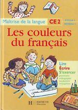 Les Couleurs Du Français * CE2 * HACHETTE * Langue 1997 * mauel scolaire
