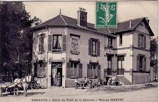SEINE ET MARNE - SORGUES - HOTEL DU PONT DE LA GRAVINE - MAISON MARTIN.