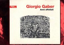 GIORGIO GABER-ANNI AFFOLLATI DOPPIO CD DIGIPACK NUOVO SIGILLATO