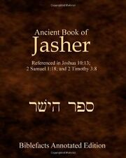 Ancient Book Of Jasher: Referenced In Joshua 10:13; 2 Samuel 1:18; And 2