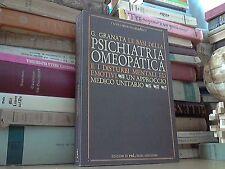 G. Granata, Le basi della psichiatria omeopatica e i disturbi mentali emotivi. U