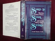 SONGS to SEVEN STRINGS: RUSSIAN GUITAR POETRY & SOVIET MASS SONG/RUSSIA/1984