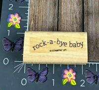Stampin' Up! Rock-A-Bye-Baby Rubber Stamp Shower Announcement Wood #J156